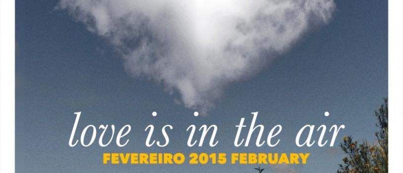 Mês dos namorados: love is in the air